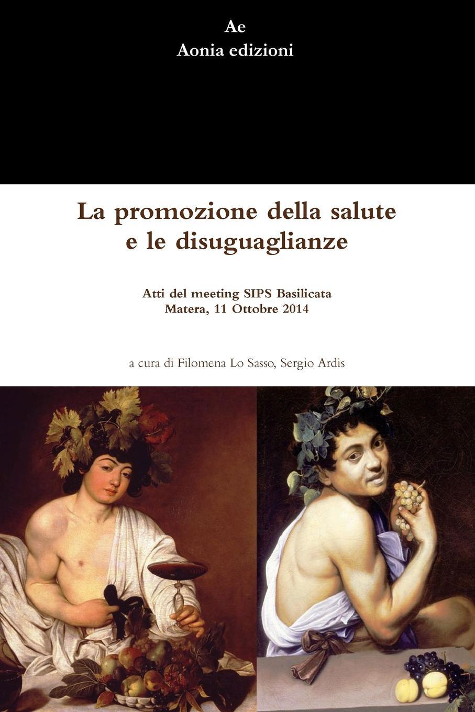 Filomena Lo Sasso, Sergio Ardis La promozione della salute e le disuguaglianze mimi liberté by michel klein свитер