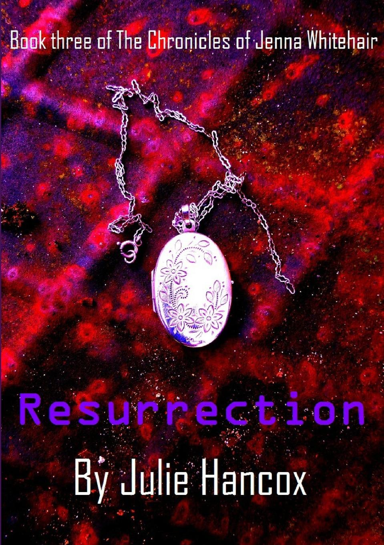 Julie Hancox Resurrection jenna mills a kiss in the dark
