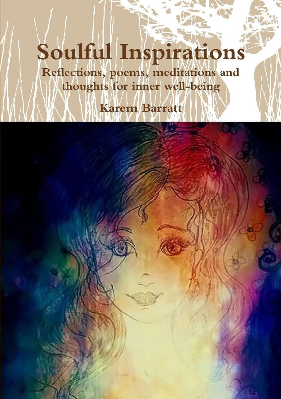 Karem Barratt Soulful Inspirations anastasia novykh spiritual practices and meditations