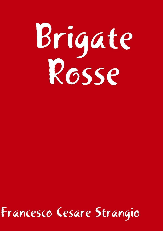Francesco Cesare Strangio Brigate Rosse francesco cesare strangio brigate rosse