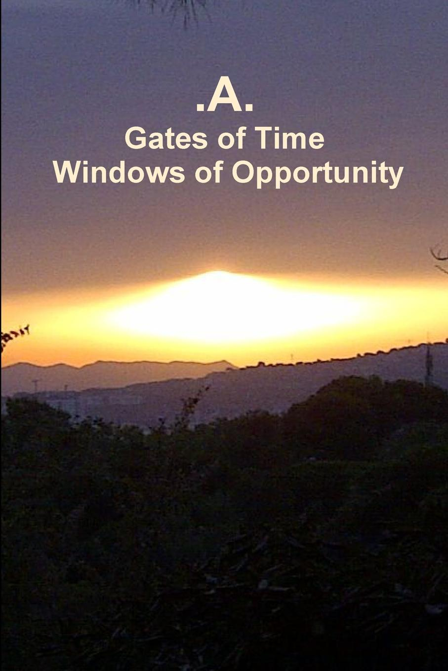 .A. Gates of Time - Windows of Opportunity the eye of the world the wheel of time book 2 chinese edition 400 page