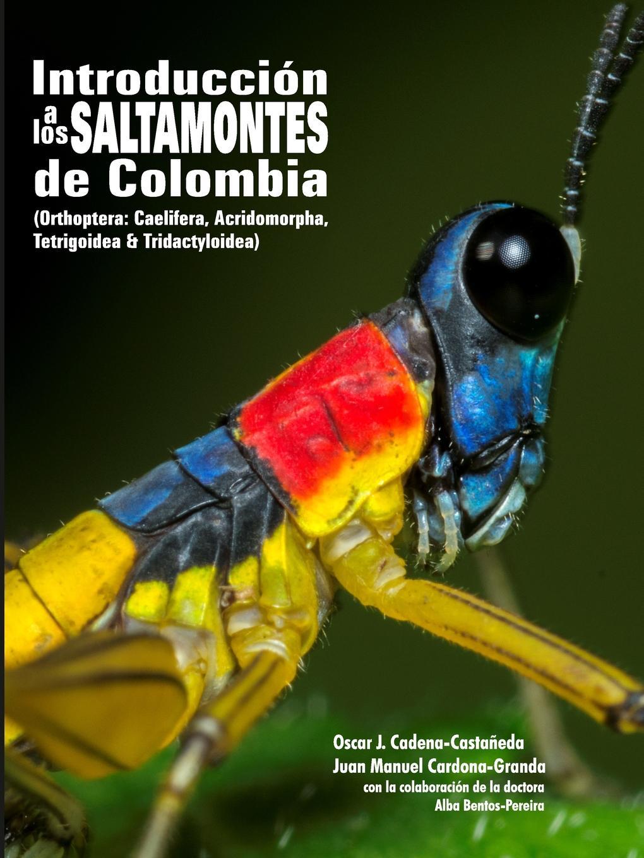 цены на Oscar J. Cadena-Castañeda Introduccion a los saltamontes de Colombia  в интернет-магазинах