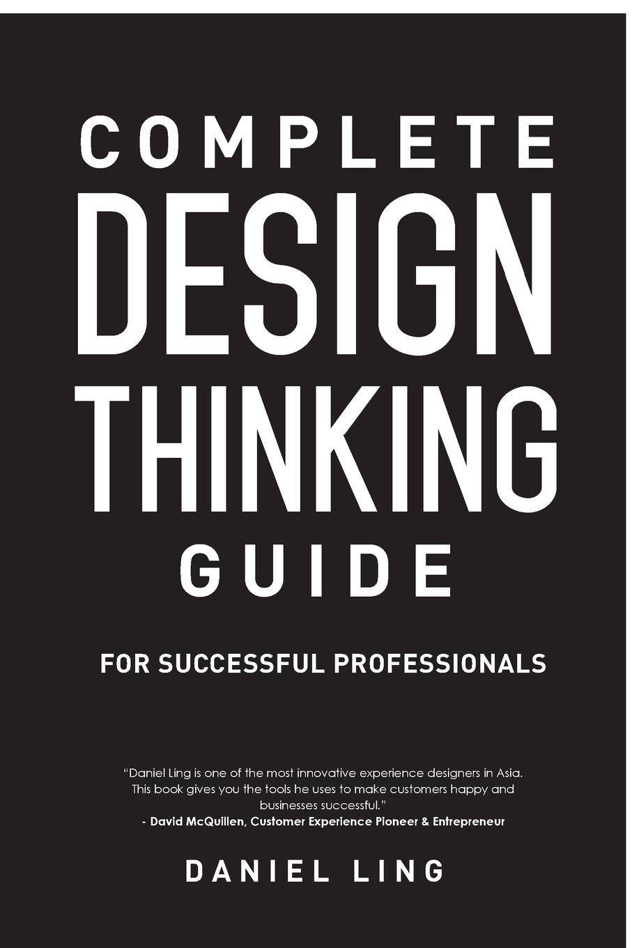 Daniel Ling Design Thinking Guide for Successful Professionals julia stadler can design thinking be understood in a bergsonian way