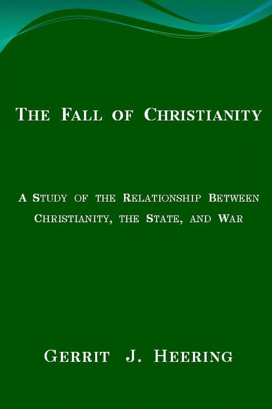 Gerrit J. Heering The Fall of Christianity the rise of network christianity