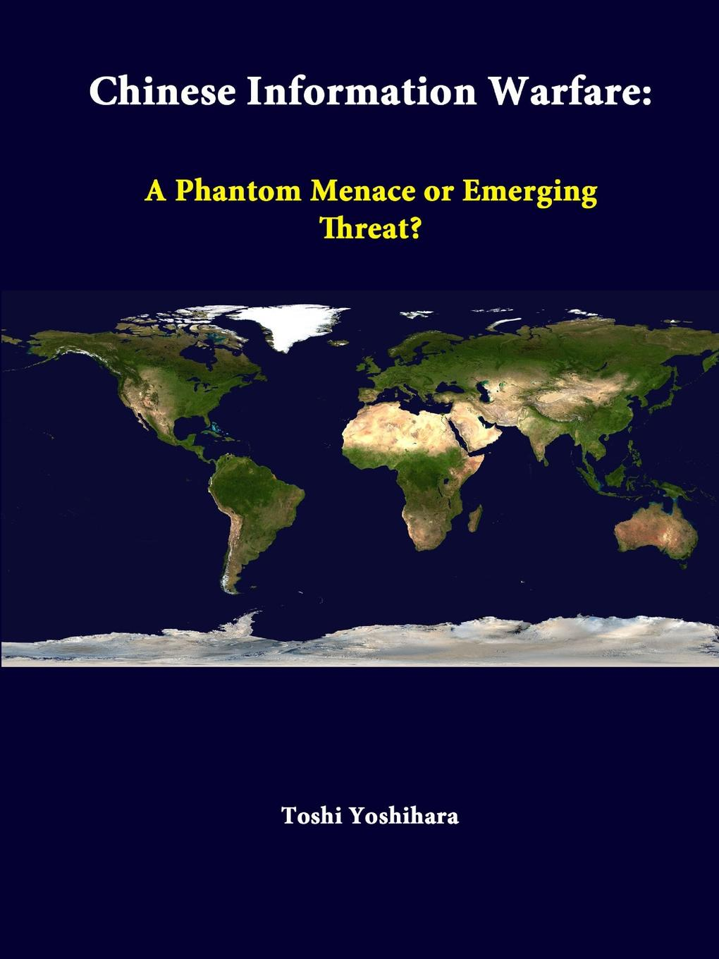 Toshi Yoshihara, Strategic Studies Institute Chinese Information Warfare. A Phantom Menace or Emerging Threat. скальп петуха veniard chinese cock cape