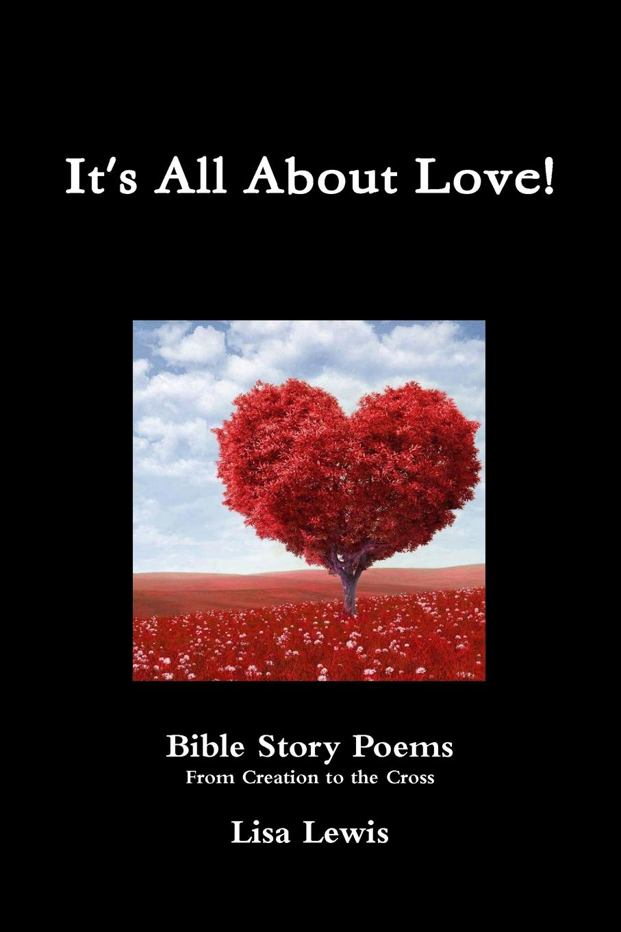 Lisa Lewis It.s All about Love. pedagogical poem