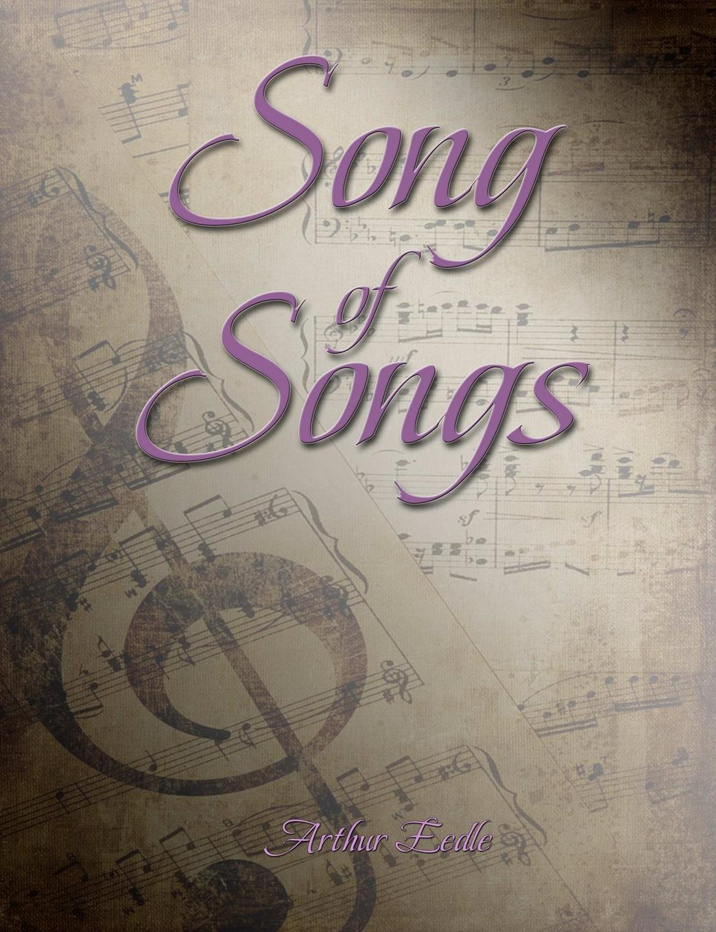Arthur Eedle Song of Songs adeney walter frederic the expositor s bible the song of solomon and the lamentations of jeremiah