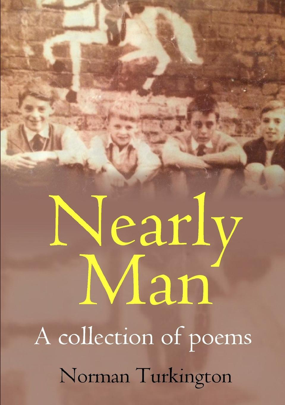 Nearly Man. A collection of poems Who, and indeed what is the Nearly ManР? Find out in this short...