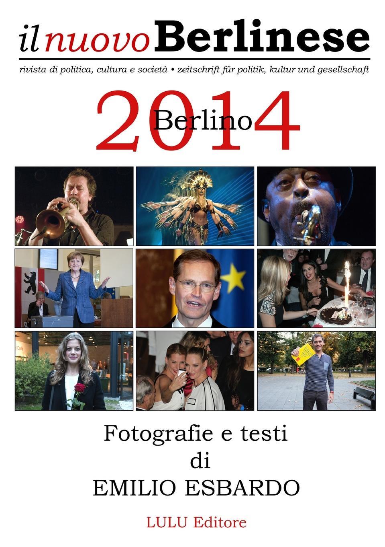 Emilio Esbardo Berlino 2014 - Fotografie e testi di Emilio Esbardo nuovo espresso 1 libro dello studente e esercizi corso di italiano dvd rom