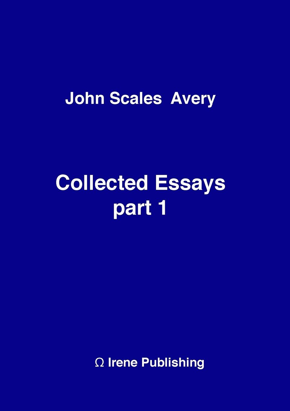 John A Collected Essays 1 This book contains a collection of essays and articles by John Scales...
