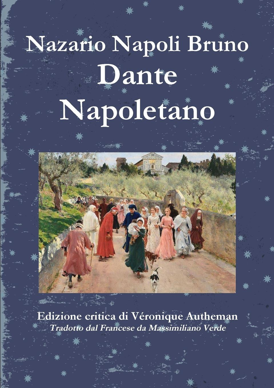 Nazario Bruno Veronique Autheman Dante Napoletano цены