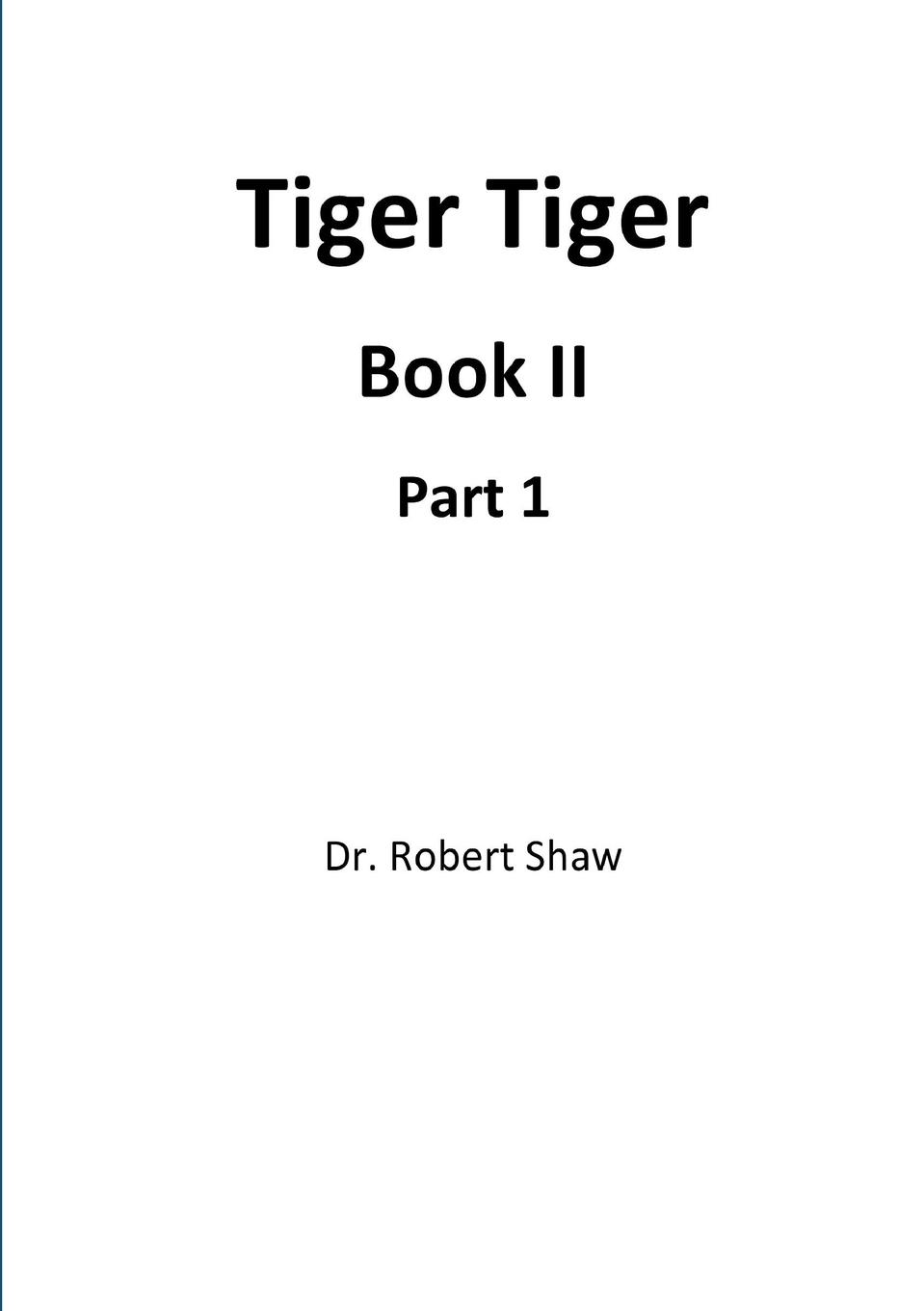 Robert Shaw Tiger Tiger Book II. Part 1 trussardi a way for him