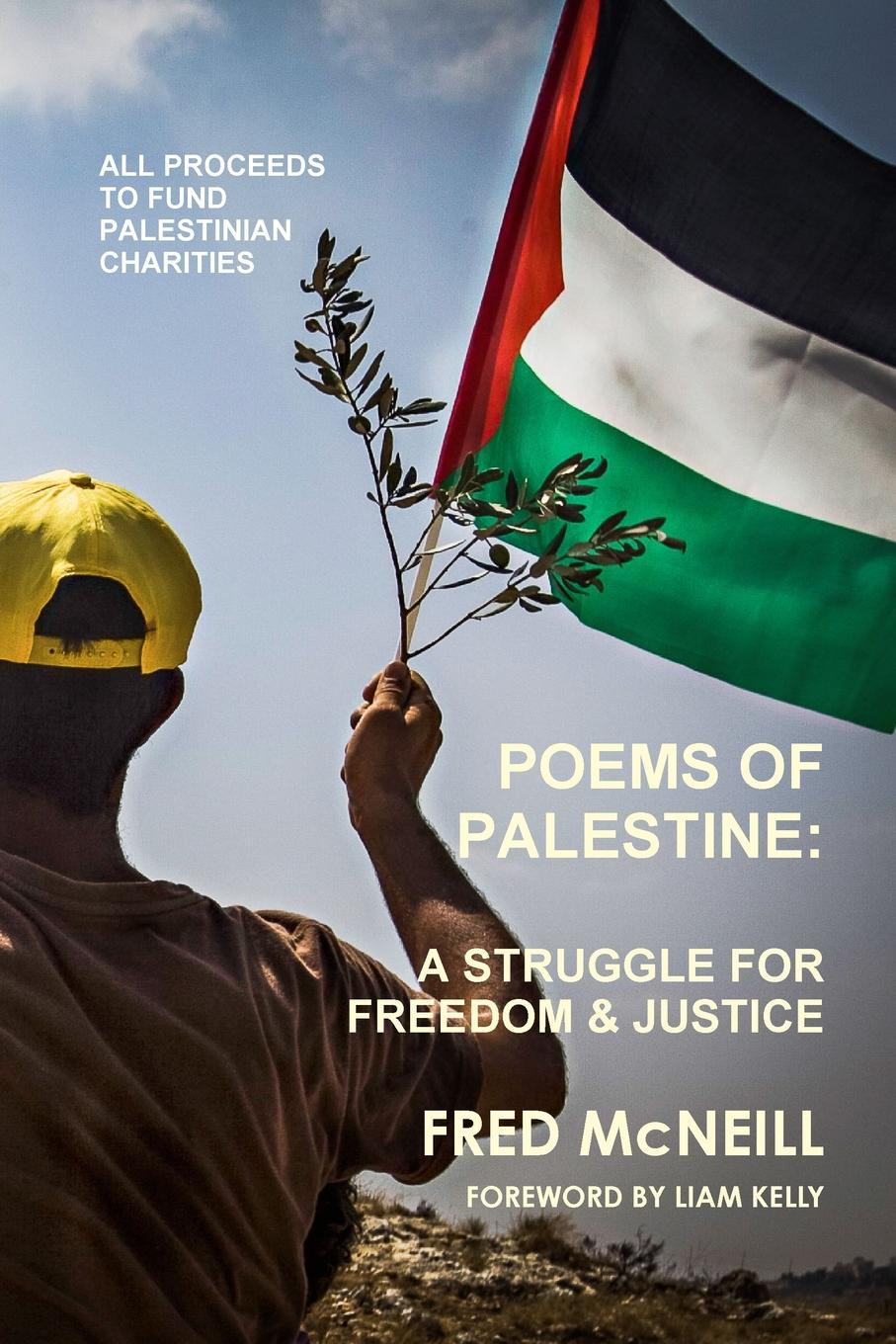 Fred McNeill Poems of Palestine - A people.s struggle for freedom and justice цена
