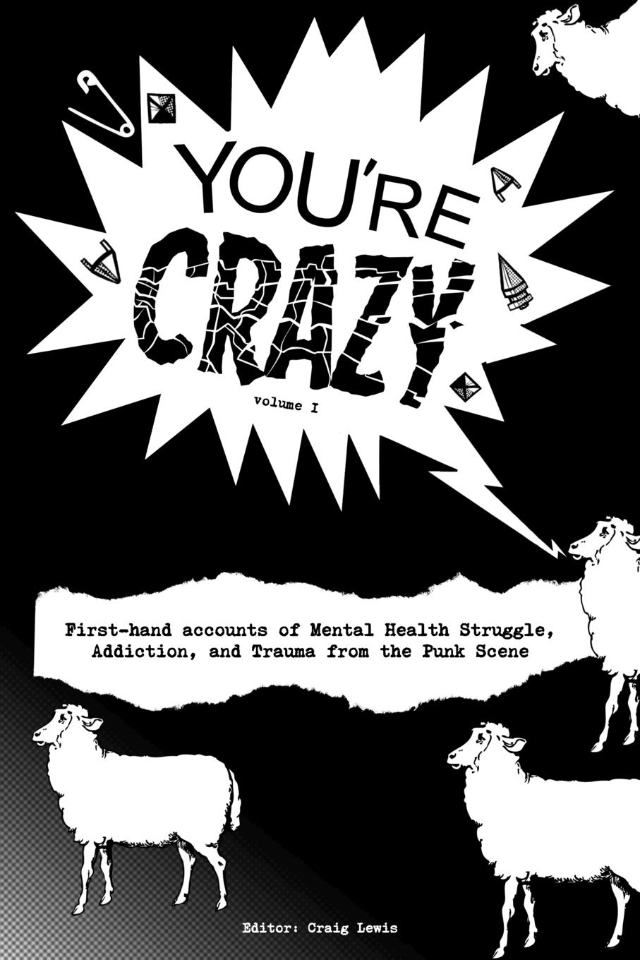"Книга ""You.re Crazy"" - Volume One. Craig Lewis"