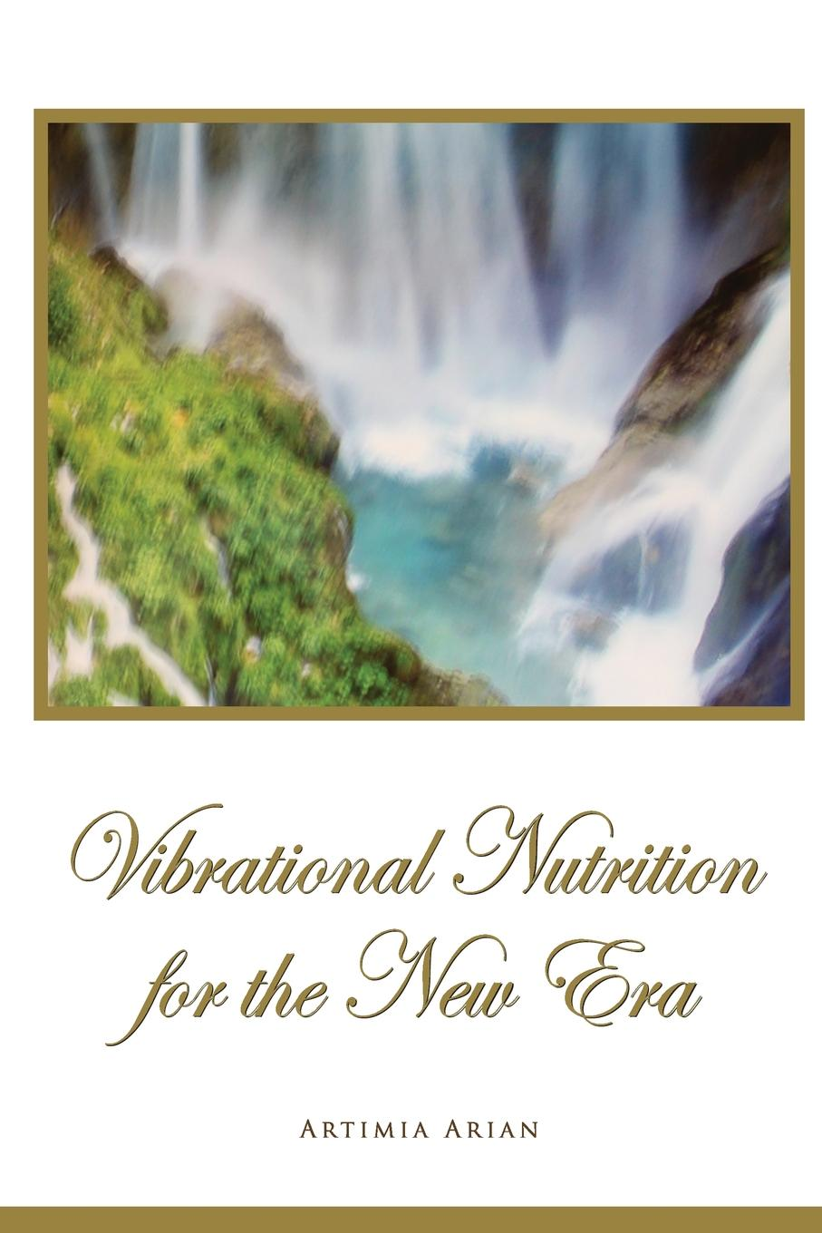 Artimia Arian Vibrational Nutrition for the New Era недорго, оригинальная цена