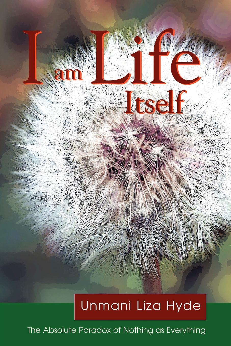Unmani Liza Hyde I am Life itself i is for innocent