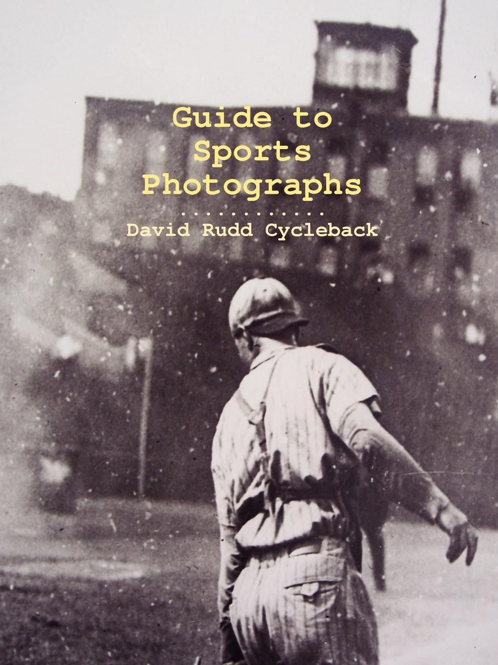 David Rudd Cycleback Guide to Sports Photographs david brown bone marrow diagnosis an illustrated guide