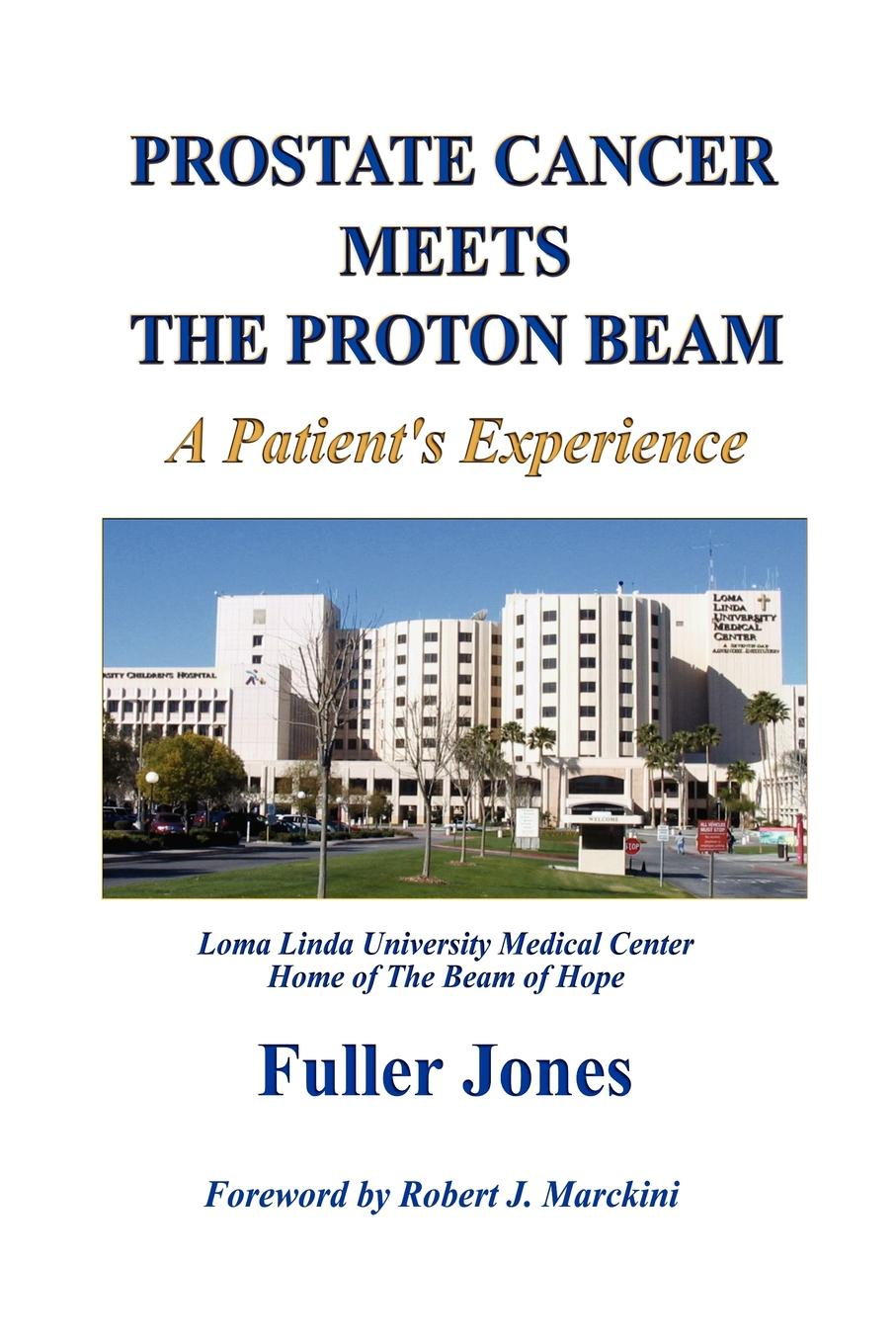 Fuller Jones Prostate Cancer Meets the Proton Beam eulitz jan simulation of the proton therapy gantry at the oncoray dresden