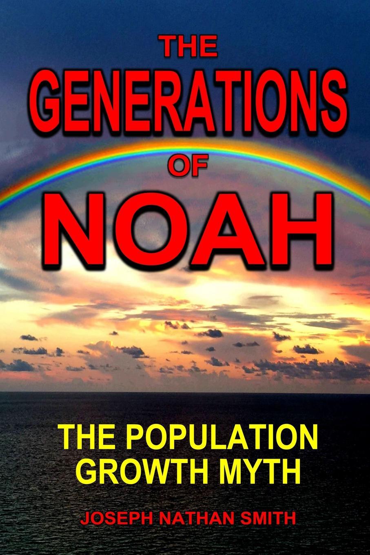 Joseph Nathan Smith The Generations of Noah