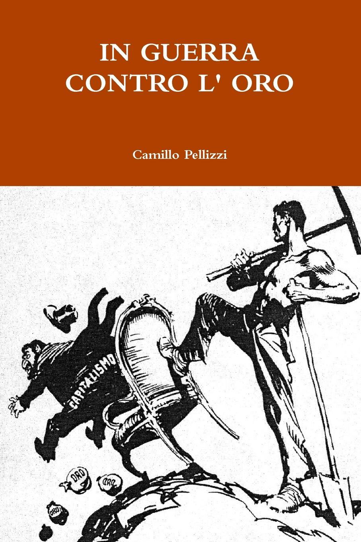 Camillo Pellizzi In Guerra Contro L. Oro аксессуар чехол apple iphone xs max leather folio cape cod blue mrx52zm a