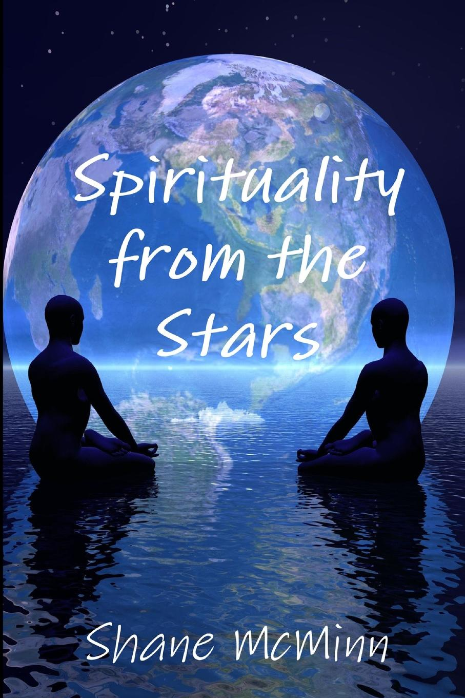 Shane McMinn Spirituality from the Stars format 1214 27