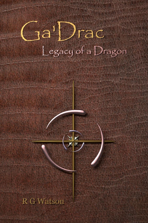 R G Watson Ga.Drac. Legacy of a Dragon a poor excuse for a dragon