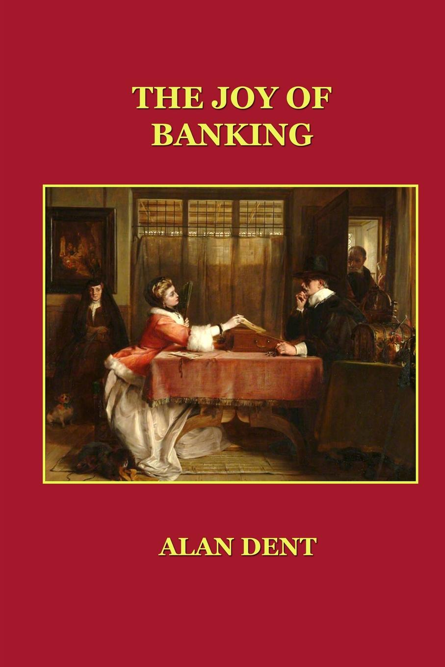 The Joy of Banking This is a witty, funny, barbed piece of iconoclasm about emotional...