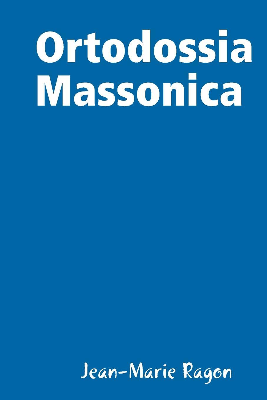 Jean-Marie Ragon Ortodossia Massonica giov battista fanucci storia dei tre celebri popoli marittimi dell italia libro 4