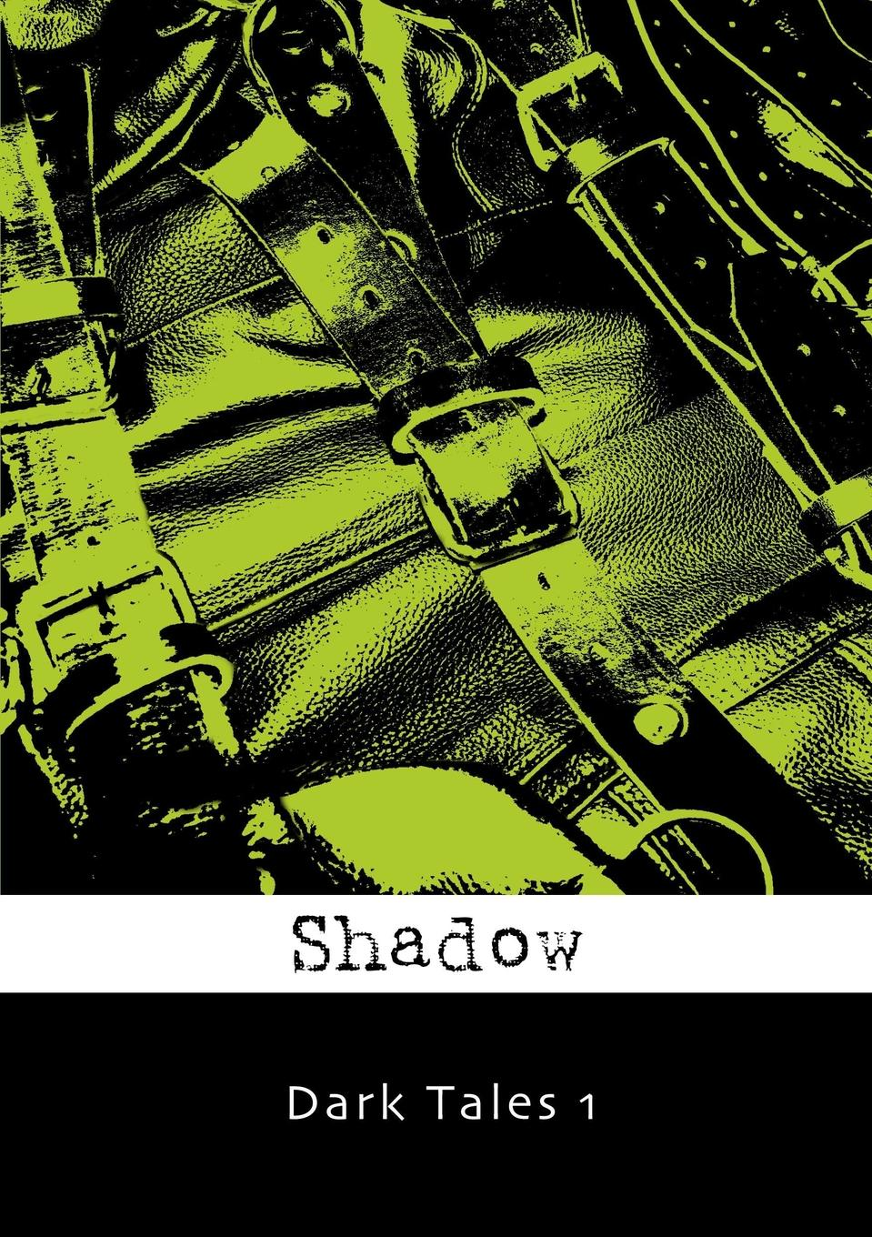 Dark Tales 1 Shadow is the new nickname of an old favorite. Originally known...