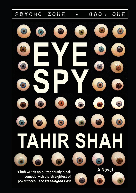 цена Tahir Shah Eye Spy онлайн в 2017 году