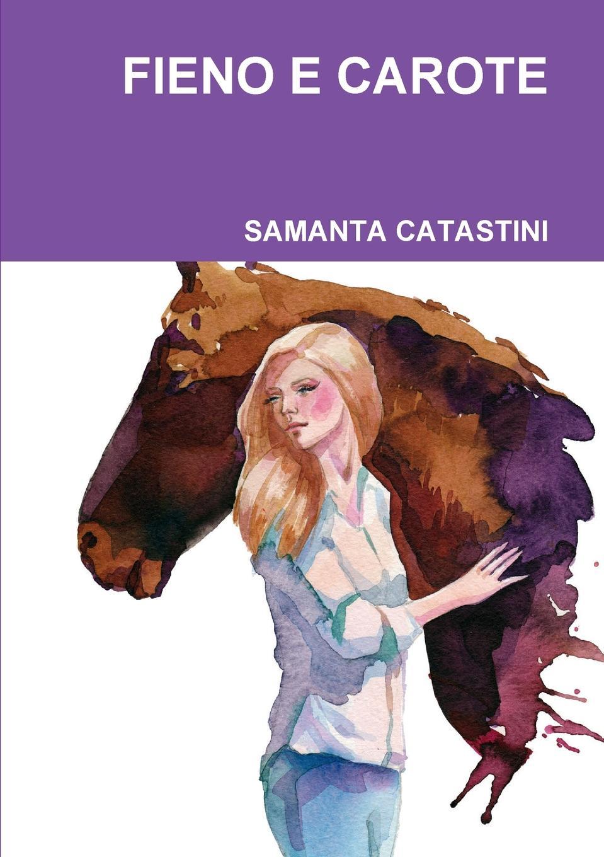 Samanta Catastini Fieno E Carote джованни сгамбати quattro melodie per una voce e pianoforte da g sgambati