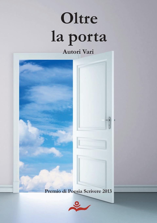 Autori Vari Oltre la porta antonio pittau le hanno dette vol 1
