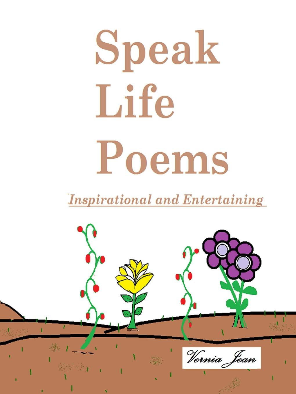 Vernia Jean Speak Life Poems charents yeghishe poems of yeghishe charent