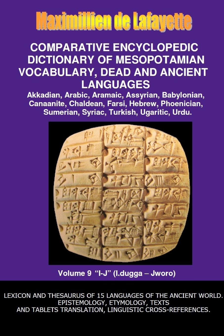 Maximillien De Lafayette V9.Comparative Encyclopedic Dictionary of Mesopotamian Vocabulary Dead . Ancient Languages larry a nichols george a mather alvin j schmidt encyclopedic dictionary of cults sects and world religions