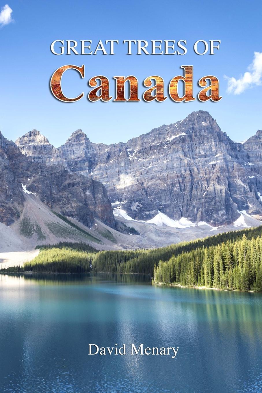 David Menary Great Trees of Canada недорго, оригинальная цена