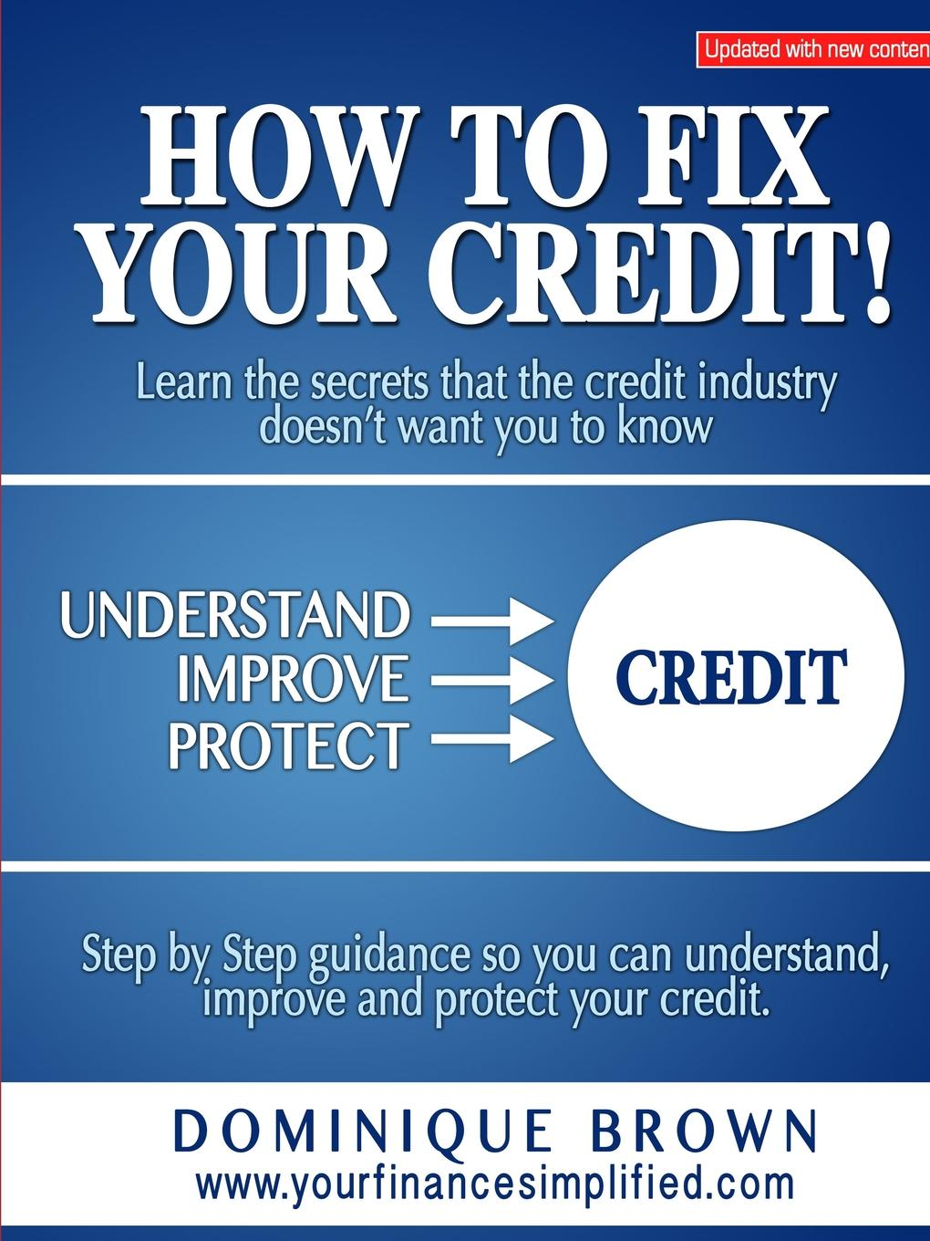 How to Fix Your Credit Did you know that millions of people are dealing with credit problems...