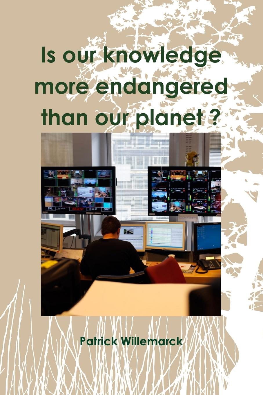 Is Our Knowledge More Endangered Than Our Planet . This book reveals the history of information processes and...