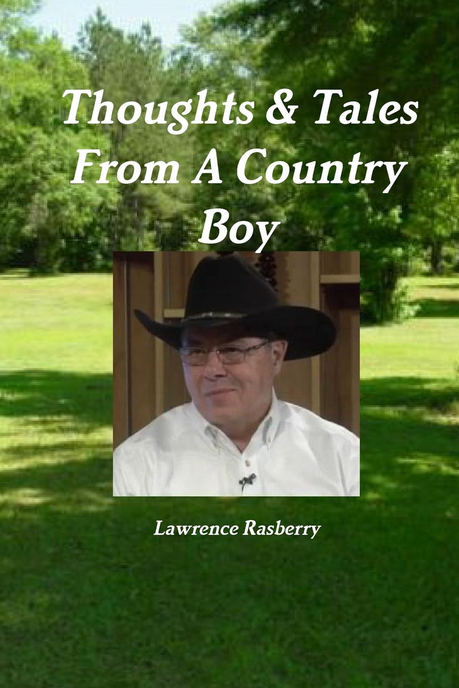 Lawrence Rasberry Thoughts . Tales From A Country Boy rob bell drops like stars a few thoughts on creativity and suffering
