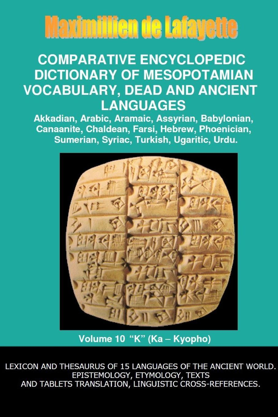 Maximillien De Lafayette V10.Comparative Encyclopedic Dictionary of Mesopotamian Vocabulary Dead . Ancient Languages larry a nichols george a mather alvin j schmidt encyclopedic dictionary of cults sects and world religions