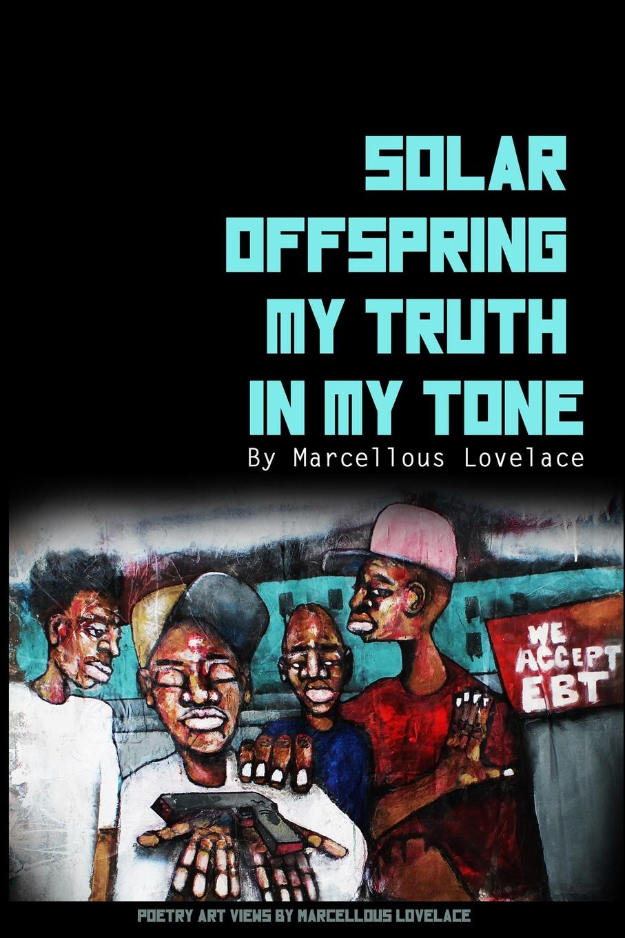 Marcellous Lovelace Solar Offspring My Truth in My Tone [readstar] speak recognition voice recognition module v3 1