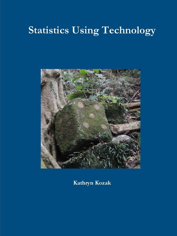 david machin medical statistics a textbook for the health sciences Kathryn Kozak Statistics Using Technology