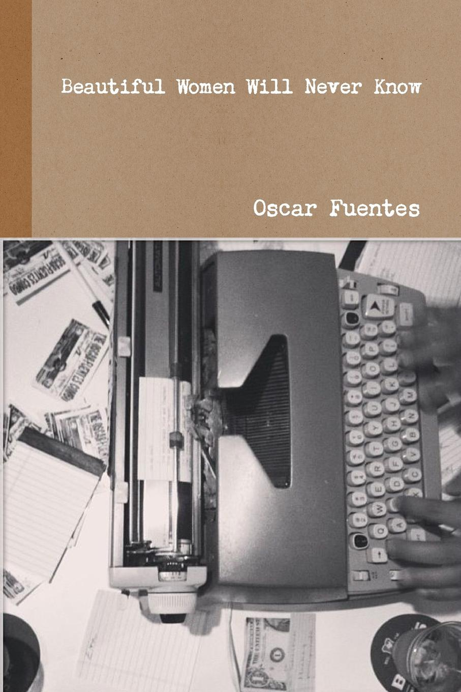 Oscar Fuentes Beautiful Women Will Never Know even mo mod jazz