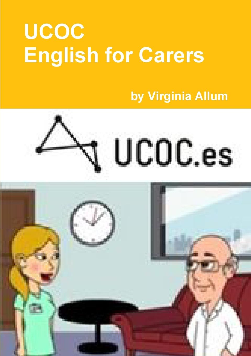 Virginia Allum UCOC English for Carers brown marie annette the advanced practice registered nurse as a prescriber