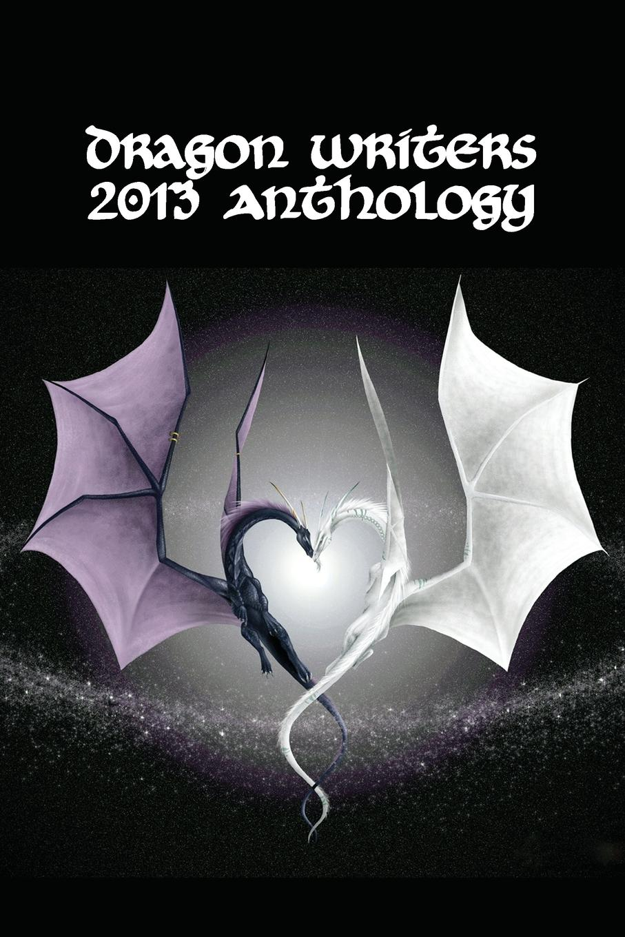 John Irvine Dragon Writers 2013 Anthology a poor excuse for a dragon