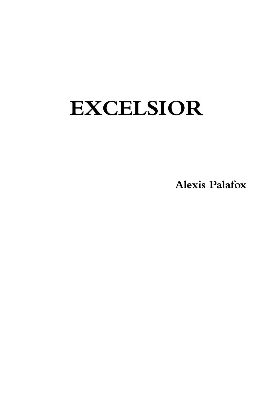 Alexis Palafox Excelsior . can t wait to get to heaven