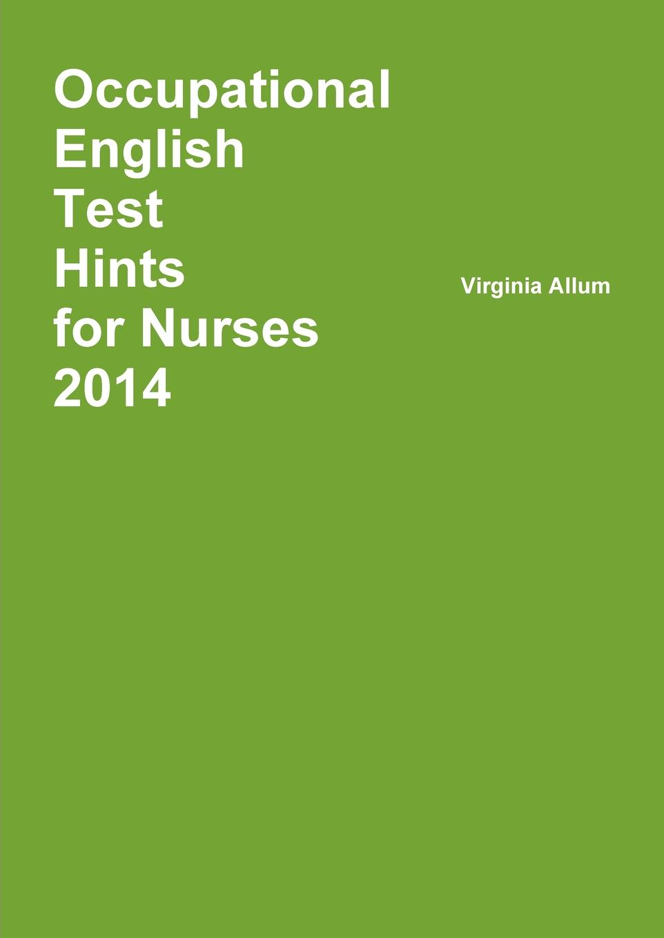 Virginia Allum Occupational English Test Hints 2014 brown marie annette the advanced practice registered nurse as a prescriber