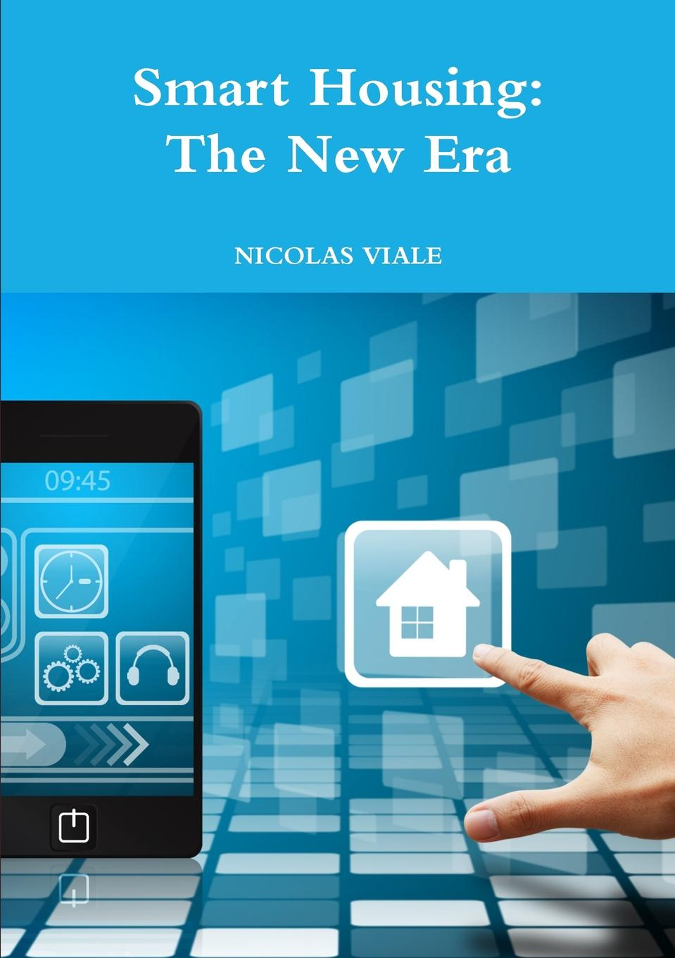 Smart Housing. The New Era The rapid development of new technologies is continually changing...