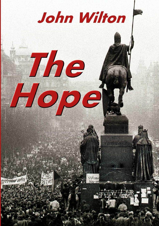 John Wilton The Hope nina rae springfields the power of hope