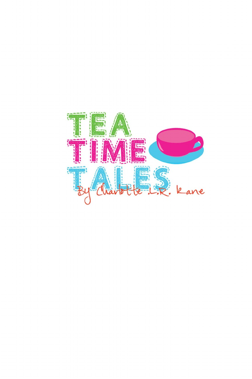 Charlotte L R Kane Tea Time Tales new time new time n39