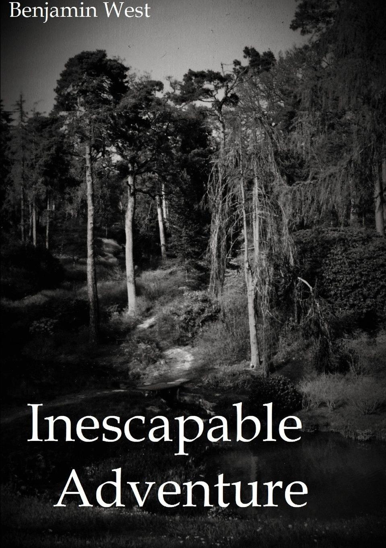Benjamin West Inescapable Adventure adventure annie goes to kindergarten